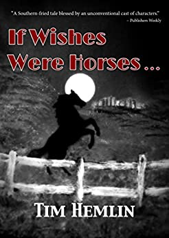 If Wishes Were Horses... (The Neil Marshall Mysteries Book 1) by [Tim Hemlin]
