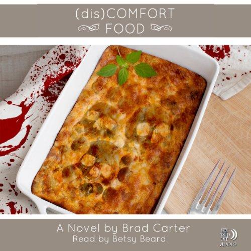 (dis)Comfort Food audiobook cover art