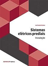 Sistemas elétricos prediais: Instalação