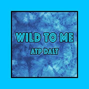 Wild to Me