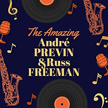 The Amazing André Previn & Russ Freeman