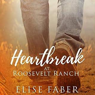 Heartbreak at Roosevelt Ranch audiobook cover art