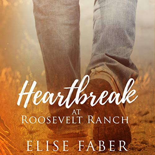 Heartbreak at Roosevelt Ranch audiobook cover art