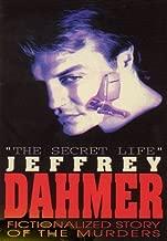 Secret Life Jeffrey Dahmer