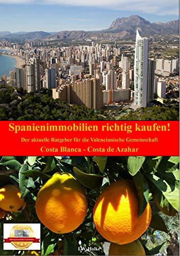 Spanienimmobilien richtig kaufen: Valencianische Gemeinschaft.: Costa Blanca - Costa Azahar