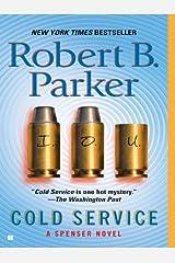 Cold Service (Spenser Book 32) Kindle Edition