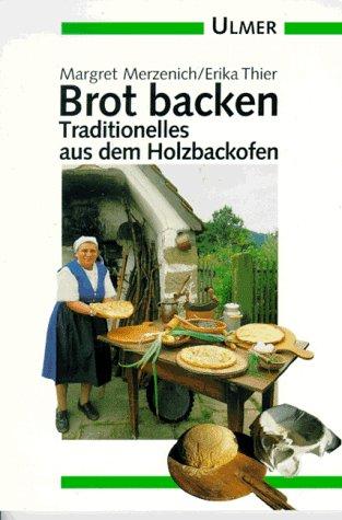 Brot backen. Traditionelles aus dem Holzbackofen