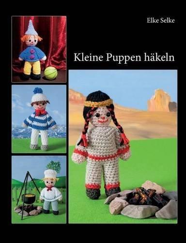 Kleine Puppen h?¡ükeln by Elke Selke (2016-05-03)