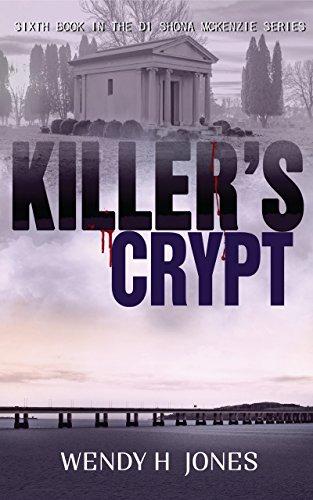 Killer's Crypt (The DI Shona McKenzie Mysteries Book 6) (English Edition)