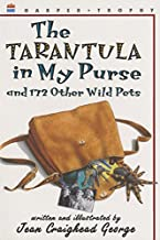 The Tarantula in My Purse and 172 Other Wild Pets: True-Life Stories to Read Aloud