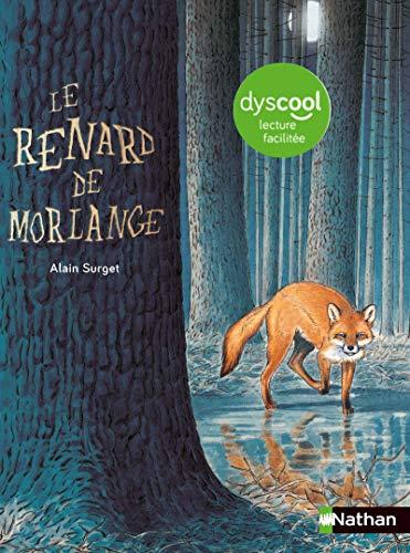 Le renard de Morlange - version adaptée aux enfants DYS ou dyslexiques - Dès 10 ans