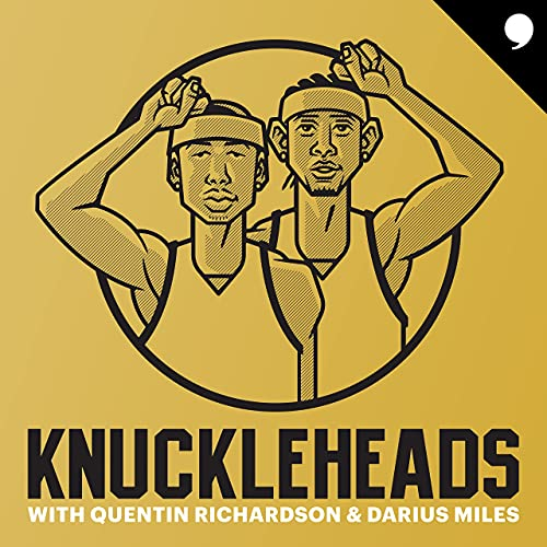 Knuckleheads with Quentin Richardson & Darius Miles cover art