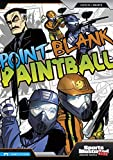 Ciencin, S: Point-Blank Paintball (Sports Illustrated Kids Graphic Novels)