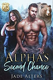 Alpha's Second Chance: A Bear Shifter Romance