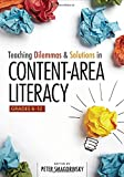 Teaching Dilemmas and Solutions in Content-Area Literacy, Grades 6-12