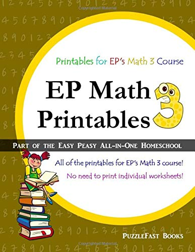 EP Math 3 Printables: Part of the Easy Peasy All-in-One Homeschool