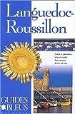 Guide Bleu : Languedoc-Roussillon