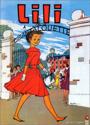 L'Espiègle Lili, tome 2 : Lili à Chantalouette