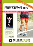 Trigger Point Performance Self-Massage Therapy for the Foot & Lower Leg Educational DVD