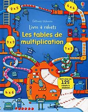 Les tables de multiplication - Livre à rabats
