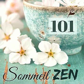 Sommeil Zen 101 - Musique détente anti-stress pour bien dormir, harmonie, bien-être avec new age