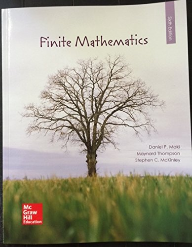 Compare Textbook Prices for FINITE MATHEMATICS >CUSTOM< 6th Edition ISBN 9781259819766 by Maki, Daniel,Thompson, Maynard,McKinley