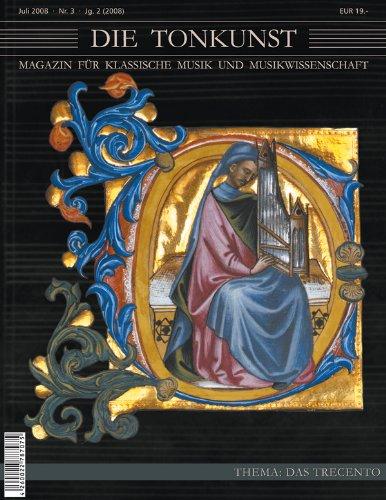 Die Tonkunst - Magazin für klassische Musik und Musikwissenschaft (Das Trecento)