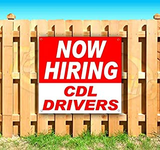 Now Hiring CDL Drivers 13 oz Heavy Duty Vinyl Banner Sign with Metal Grommets, New, Store, Advertising, Flag, (Many Sizes Available)