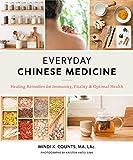Everyday Chinese Medicine: Heali...