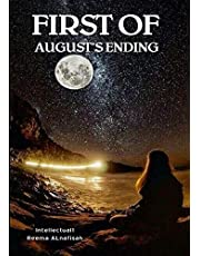First Of Augusts Ending Book For The Writer Reema Alnafisah