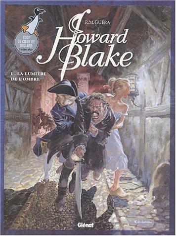 Howard Blake, tome 1 : La Lumière de l'ombre