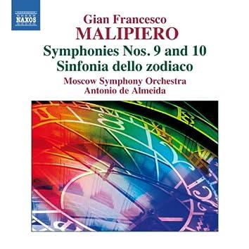 Malipiero: Symphonies Nos. 9 & 10