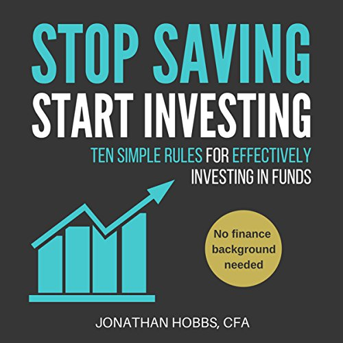Stop Saving Start Investing cover art