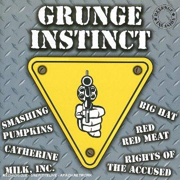 Grunge Instinct