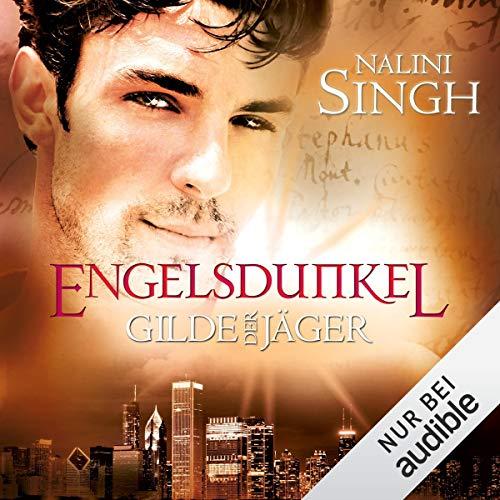 Engelsdunkel     Gilde der Jäger 5              Autor:                                                                                                                                 Nalini Singh                               Sprecher:                                                                                                                                 Elena Wilms                      Spieldauer: 13 Std. und 18 Min.     535 Bewertungen     Gesamt 4,7