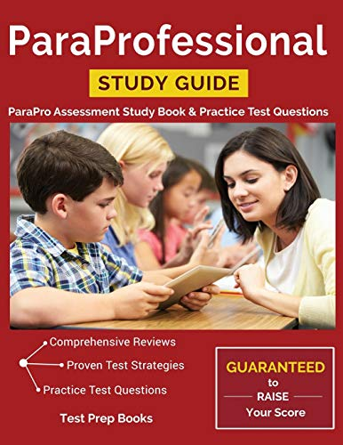Paraprofessional Study Guide Parapro Assessment Study Book Practice Test Questions