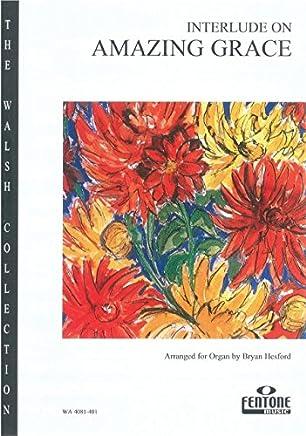 Interlude si Amazing Grace–Organ–Book