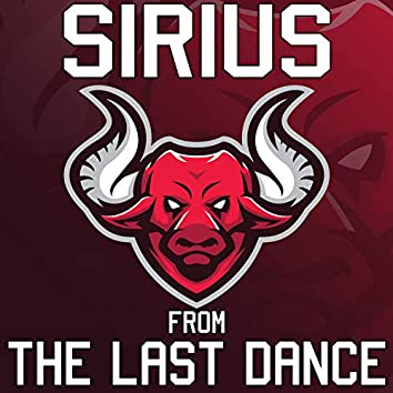 """Sirius (From """"The Last Dance"""")"""