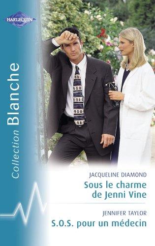 Sous le Charme de Jenni Vine-Sos pour Medecin Blanche 828