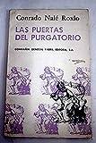Las puertas del purgatorio (Cuentos). [Tapa blanda] by NALE ROXLO, Conrado.-