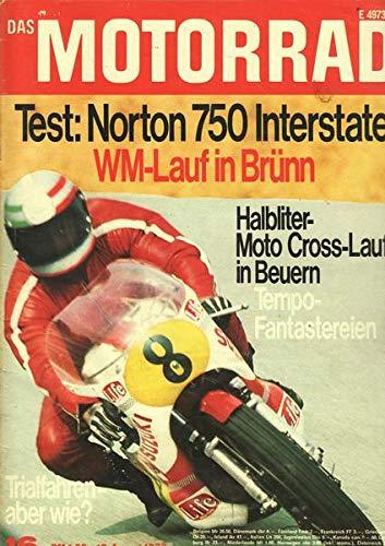 Das Motorrad Nr. 16/1972 12.08.1972 Test: Norton 750 Interstate WM-Lauf in Brünn