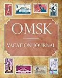 Omsk Vacation Journal: Blank Lined Omsk Travel Journal/Notebook/Diary Gift Idea for People Who Love to Travel