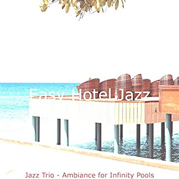 Jazz Trio - Ambiance for Infinity Pools