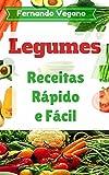 Legumes: Receitas Rápido e Fácil (Português-Inglês)