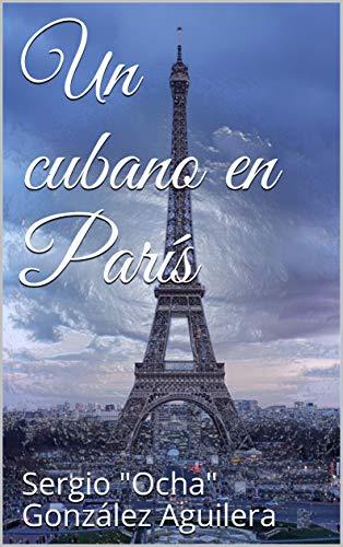 Un cubano en París (Breves historias nº 5)