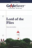 GradeSaver(TM) Lesson Plans: Lord of the Flies 1602592314 Book Cover