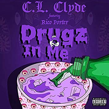 Drugz in Me (feat. Rico Porter)