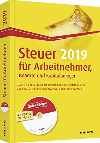 Preisvergleich Produktbild Steuer 2019 für Arbeitnehmer,  Beamte und Kapitalanleger - mit CD-ROM (Haufe Steuerratgeber)