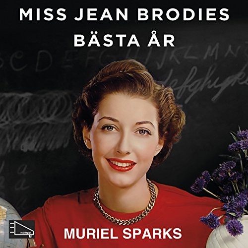 Miss Jean Brodies bästa år cover art