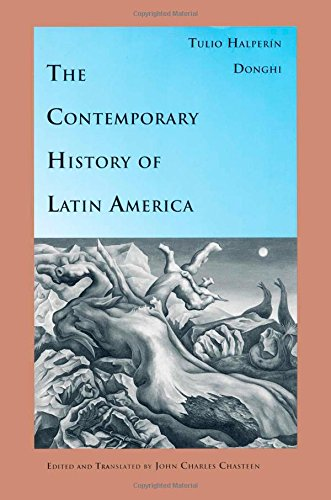The Contemporary History of Latin America (Latin America in Translation)